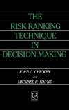 Jacket Image For: The Risk Ranking Technique in Decision Making