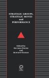 Jacket Image For: Strategic Groups, Strategic Moves and Performance