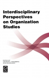 Jacket Image For: Interdisciplinary Perspectives on Organization Studies