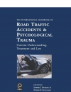 Jacket Image For: International Handbook of Road Traffic Accidents and Psychological Trauma
