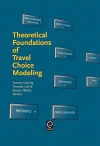 Jacket Image For: Theoretical Foundations of Travel Choice Modeling