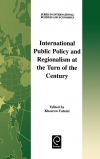 Jacket Image For: International Public Policy and Regionalism at the Turn of the Century