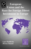 Jacket Image For: European Union and the Race for Foreign Direct Investment in Europe