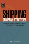 Jacket Image For: Shipping Company Strategies