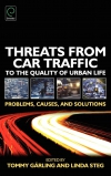 Jacket Image For: Threats from Car Traffic to the Quality of Urban Life