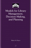 Jacket Image For: Models for Library Management, Decision Making and Planning