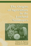 Jacket Image For: The Origins of Agriculture in the Lowland Neotropics