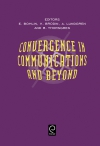 Jacket Image For: Convergence in Communications and Beyond