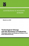 Jacket Image For: Technological Change and the Dynamics of Industries