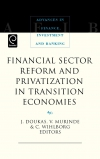 Jacket Image For: Financial Sector Reform and Privatization in Transition Economies