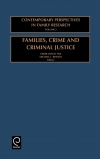 Jacket Image For: Families, Crime and Criminal Justice