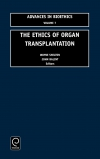 Jacket Image For: The Ethics of Organ Transplantation
