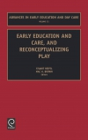 Jacket Image For: Early Education and Care, and Reconceptualizing Play