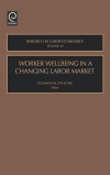 Jacket Image For: Worker Wellbeing in a Changing Labor Market