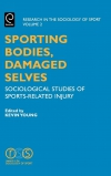 Jacket Image For: Sporting Bodies, Damaged Selves