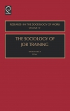Jacket Image For: The Sociology of Job Training