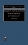 Jacket Image For: Debates and Developments in Ethonographic Methodology