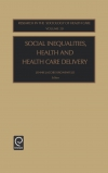 Jacket Image For: Social Inequalities, Health and Health Care Delivery
