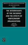 Jacket Image For: Determinants of the Incidence and the Effects of Participatory Organizations