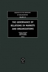 Jacket Image For: The Governance of Relations in Markets and Organizations
