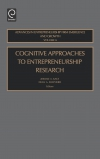 Jacket Image For: Cognitive Approaches to Entrepreneurship Research