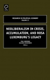 Jacket Image For: Neoliberalism in Crisis, Accumulation, and Rosa Luxemburg's Legacy