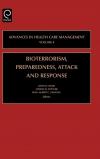 Jacket Image For: Bioterrorism Preparedness, Attack and Response