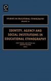 Jacket Image For: Identity, Agency and Social Institutions in Educational Ethnography