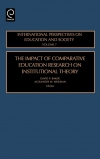 Jacket Image For: The Impact of Comparative Education Research on Institutional Theory