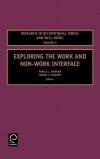 Jacket Image For: Exploring the Work and Non-Work Interface
