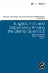 Jacket Image For: English, Irish and Subversives Among the Dismal Scientists