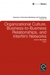 Jacket Image For: Organizational Culture, Business-to-Business Relationships, and Interfirm Networks