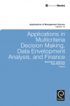 Jacket Image For: Applications in Multi-criteria Decision Making, Data Envelopment Analysis, and Finance