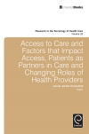 Jacket Image For: Access To Care and Factors That Impact Access, Patients as Partners In Care and Changing Roles of Health Providers