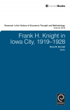Jacket Image For: Frank H. Knight in Iowa City, 1919 - 1928