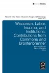 Jacket Image For: Wisconsin, Labor, Income, and Institutions