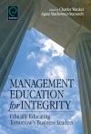 Jacket Image For: Management Education for Integrity