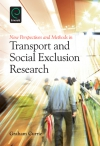 Jacket Image For: New Perspectives and Methods in Transport and Social Exclusion Research