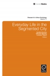 Jacket Image For: Everyday Life in the Segmented City