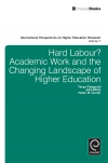 Jacket Image For: Hard Labour? Academic Work and the Changing Landscape of Higher Education