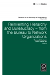 Jacket Image For: Reinventing Hierarchy and Bureaucracy