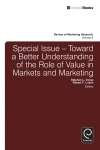 Jacket Image For: Toward a Better Understanding of the Role of Value in Markets and Marketing