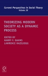Jacket Image For: Theorizing Modern Society as a Dynamic Process