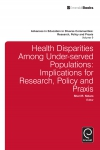 Jacket Image For: Health Disparities Among Under-served Populations