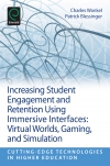 Jacket Image For: Increasing Student Engagement and Retention Using Immersive Interfaces