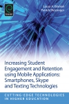 Jacket Image For: Increasing Student Engagement and Retention Using Mobile Applications