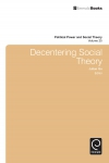 Jacket Image For: Decentering Social Theory
