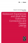 Jacket Image For: Adolescent Experiences and Adult Work Outcomes