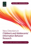 Jacket Image For: New Directions in Children's and Adolescents' Information Behavior Research
