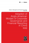 Jacket Image For: Adoption of Anglo-American models of corporate governance and financial reporting in China